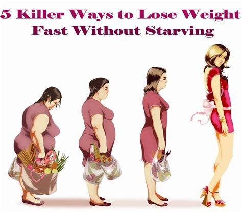 5 Killer Ways To Lose Weight Fast Without Starving Medi
