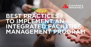 Best Practices To Implement An Integrated Facilities Management Program