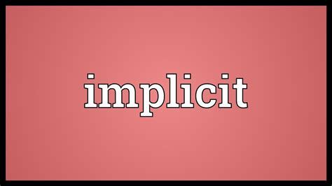 implicit meaning youtube
