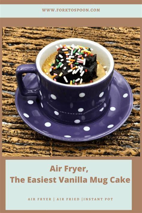 fryer air easiest vanilla mug cake