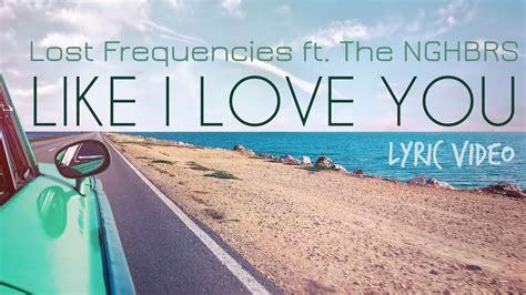 Like I Love You (lyric Video) Ft. The