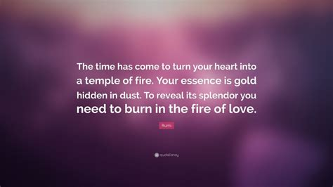 rumi quote  time    turn  heart