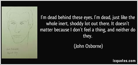Dead Behind The Eyes Quotes