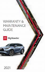 2021 Toyota Highlander Warranty And Maintenance Guide Free