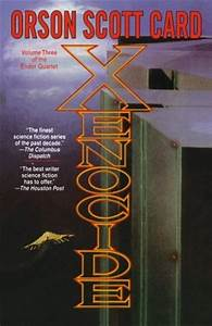 Xenocide (Ender's Saga, #3) by Orson Scott Card — Reviews ...