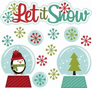 Let It Snow SVG winter clipart cut clip art free svg file ...