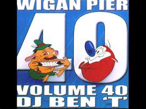 Wigan Pier Volume 40 Youtube