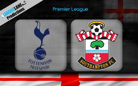 Tottenham vs Southampton Prediction, Betting Tips & Match ...