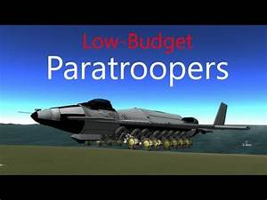 Kerbal Space Program: Low-Budget Paratroopers | Kerbal ...