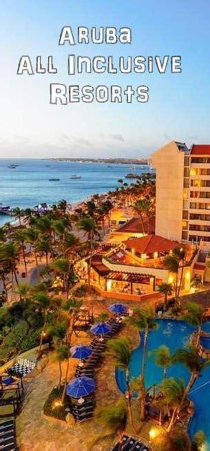 aruba best all inclusive best 25 aruba resorts ideas on aruba aruba
