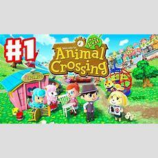 Animal Crossing New Leaf  Gameplay Walkthrough Part 1  Day 1  I'm The New Mayor! (nintendo