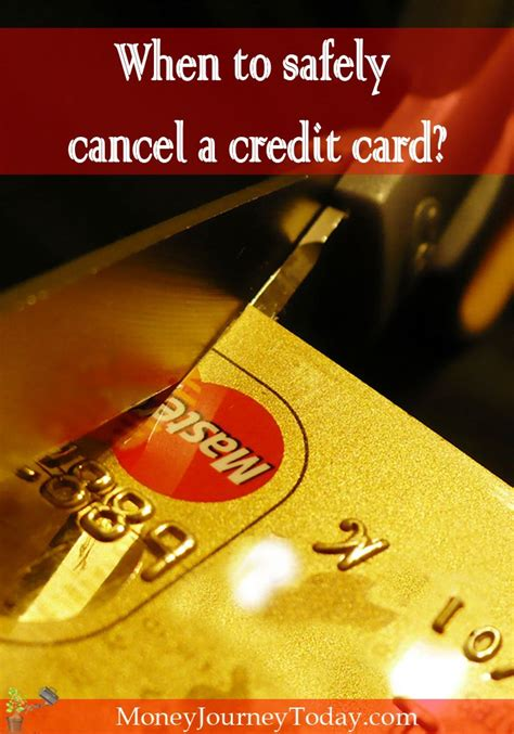Canceling a card may mean forfeiting your rewards, so if that's the case with your card, find a way canceling a credit card may or may not affect your credit score, but it's important to go through the. When to safely cancel a credit card