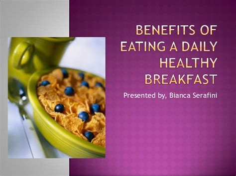 Benefits Of Eating A Daily Healthy Breakfast