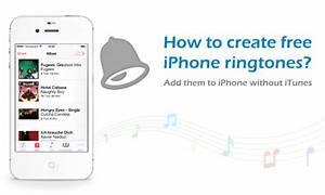 Three ways to make free custom ringtones for your iPhone ...