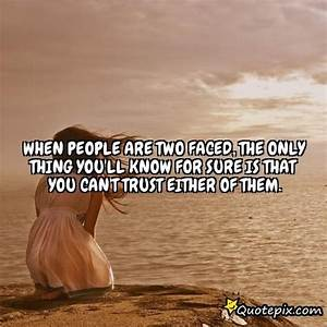 Two Faced People Quotes Inspirational. QuotesGram
