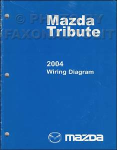 2004 Mazda Tribute Repair Shop Manual Original