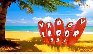 Happy labor day wishes messages 2015 2016  Happy
