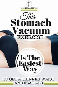 This Stomach Vacuum Exercise Is The Easiest Way To Get a ...