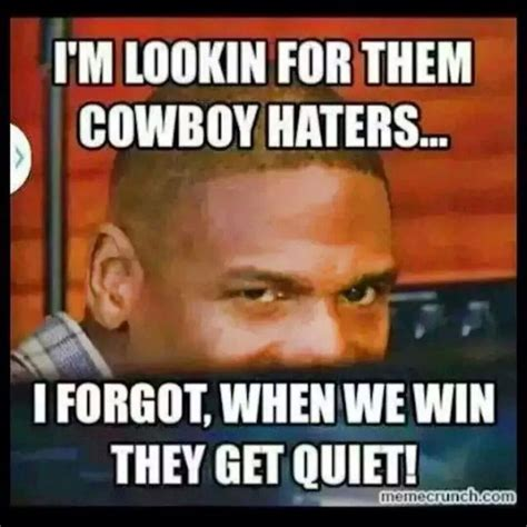 Cowboys Win Meme - 17 best images about dallas cowboys quotes on pinterest football my boys and win or lose