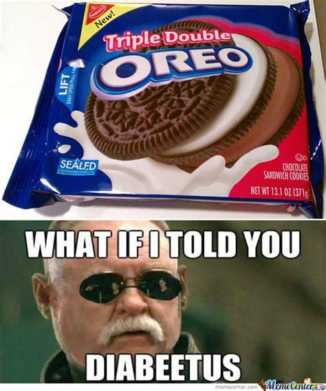 Oreo Meme - triple double oreo by rayyzo meme center