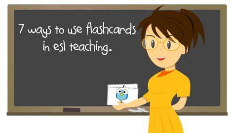 7 Ways To Use Flashcards In English Language Teaching  Esl  Efl Teachers