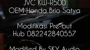 Modifikasi Preout Head Unit Oem Brio Satya By Sky Audio