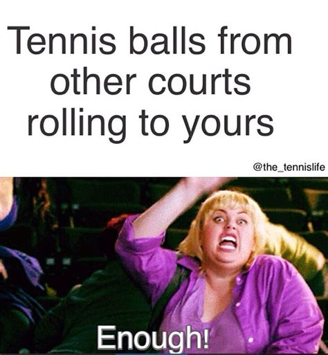 Tenis Meme - 17 best funny tennis quotes on pinterest tennis funny