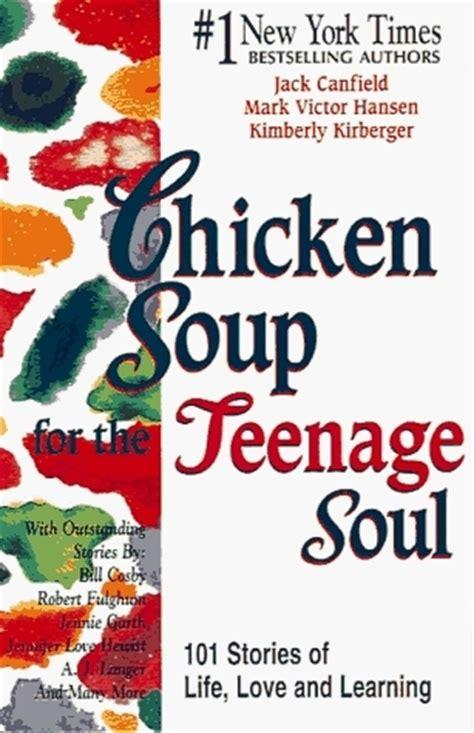 chicken soup   teenage soul  jack canfield