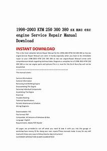 Ktm 250 300 380 Sx Mxc Exc Engine Service Repair Manual