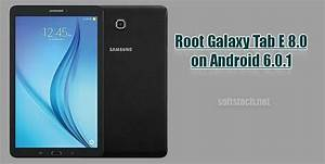 Root Galaxy Tab E 8 0 On Android 6 0 1  Sm
