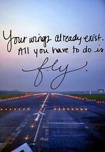 Your wings alre... Short Fly Quotes