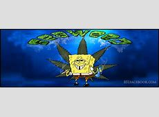 Weed Quotes By Spongebob By QuotesGram