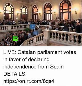 LIVE Catalan Parliament Votes in Favor of Declaring ...