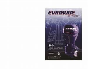 2004 Evinrude 40 50 60 Hp E