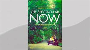 The Spectacular Now Movie
