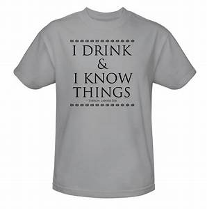 I Drink & I Know Things T-Shirt Official HBO Store