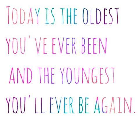 age quotes inspirational quotesgram