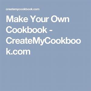 best 25 make your own cookbook ideas on pinterest With create your own cookbook template