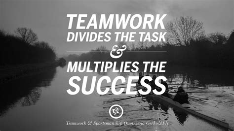 Teamwork Quote 50 Inspirational Quotes About Teamwork And Sportsmanship