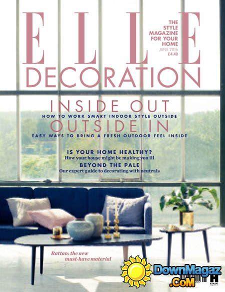 elle decoration uk june 2016 187 download pdf magazines
