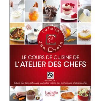 cours de cuisine chef le cours de cuisine de l 39 atelier des chefs interactif