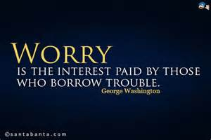 George Washington Worry Quote
