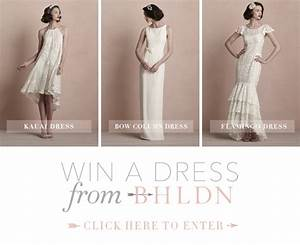 win a wedding dress from bhldn once wed With win a free wedding dress