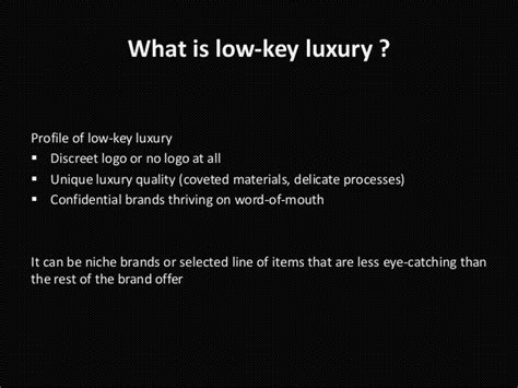 Low Key Luxury by Why Low Key Luxury Is Taking The World August 2013