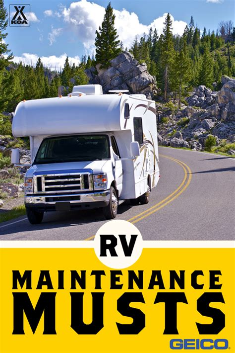 rv maintenance musts koa camping blog