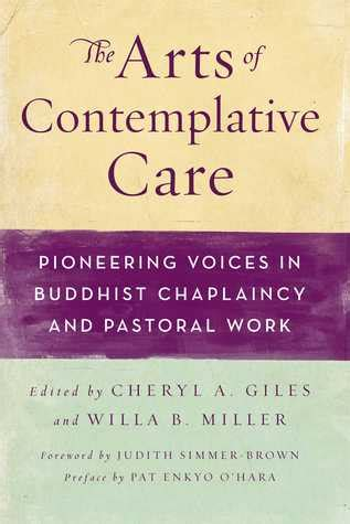arts  contemplative care pioneering voices  buddhist chaplaincy  pastoral work