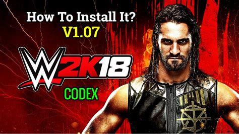 Descargar wwe 2k18 para pc por torrent gratis. How To Install WWE 2K18 Update V1.07 For PC (CODEX) - YouTube