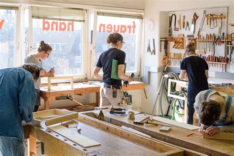 Handwerkskurse Für Frauen by Tischler Und Polsterkurse Frauenhand