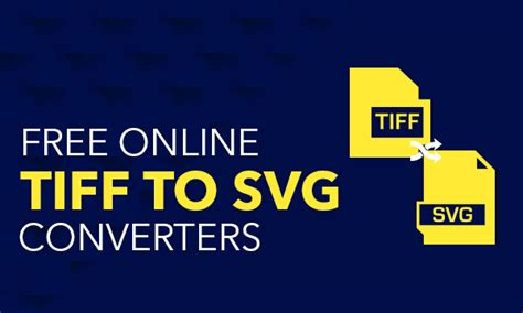 Fast & secure groupdocs bmp to svg converter app to convert bmp files online & free from any device from mac os, linux, android, ios, and anywhere. 4 Online TIFF To SVG Converter Free Websites