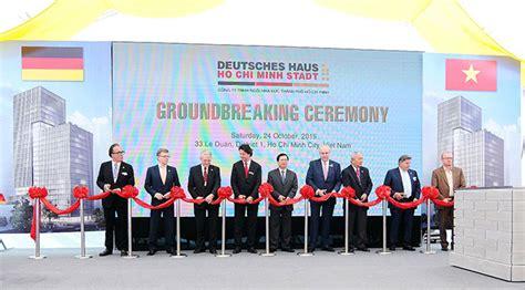 Deutsches Haus In Ho Chi Minh Stadt by Deutsches Haus Ho Chi Minh Stadt Hosts Groundbreaking